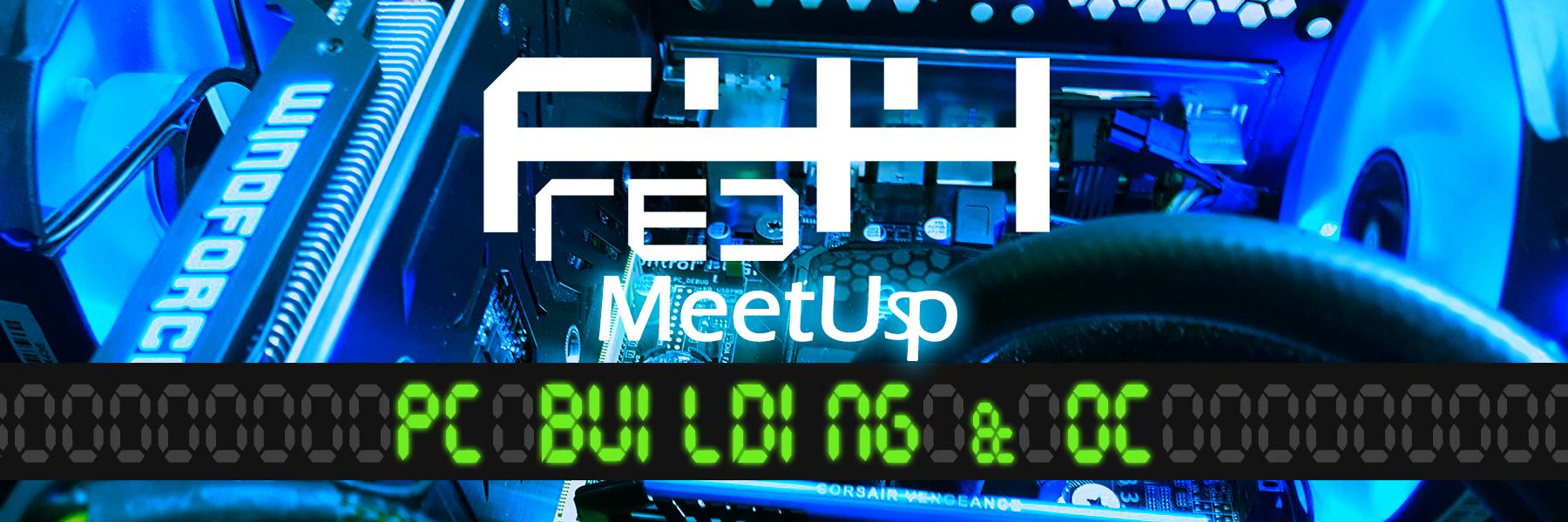 meetup-pcbuildingandOC